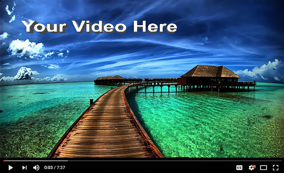 Your-Video-Here